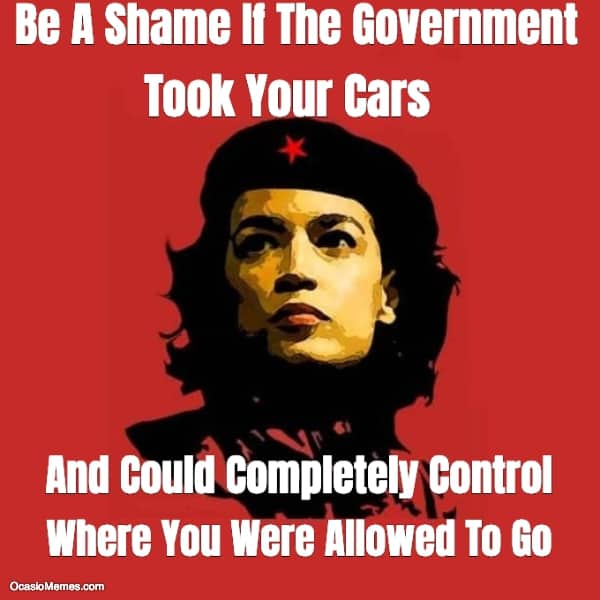 Be A Shame If The Government Took Your Cars